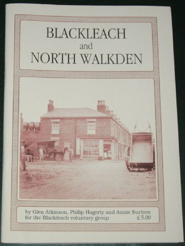 Blackleach and North Walkden, by G Atkinson, P Hagerty and A Surtees